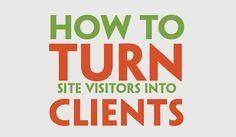 Website Design Basics: 5 Steps to Turn Visitors into Clients