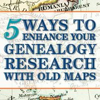Love old maps?  Learn how to use them in your genealogy research!
