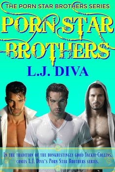Porn Star Brothers: Box Set - are the stories of Carlos, Pedro, Tomas and Retribution all in one set. Jackie Collins, Out Of My Mind, Story Arc, Book Series, Nonfiction, Diva, Brother, Novels, Porn