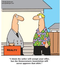 Know the ins and outs of #SiliconValley Home Owners Association (HOA) bylaws? Our Bay Area Realtors do! Laugh of the Day... http://AccessRealEstateSanCarlos.com  Real Estate Humor | Google Search