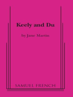 Keely And Du by Jane Martin