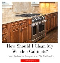 17 Best Cleaning Wooden Cabinets Images Cleaning Hacks