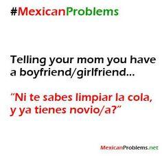 Mexican Problem #8462 - Mexican Problems     Mi papa cuando estábamos chiquillas. Lol