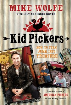 Mike Wolfe with Lily Sprengelmeyer Kid Pickers