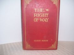 The Right of Way by Gilbert Parker 1901 by ACMEcollectibles, $5.99