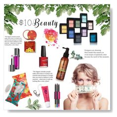 """""""$10 Beauty"""" by sarah-crotty ❤ liked on Polyvore featuring 10dollarbeauty"""