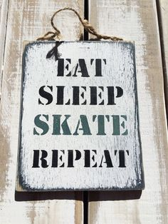Eat Sleep Skate Repeat Wooden Sign Quote Vintage by SignsBySeasalt