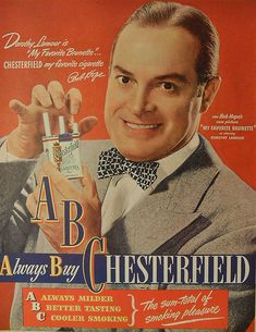 1947 BOB HOPE Chesterfield Cigarettes Vintage Advertisement Smoking by Christian Montone, Chesterfield Cigarettes, Vintage Cigarette Ads, Pub Vintage, Vintage Tools, Marlboro Man, Pin Up, Posters Vintage, Bob Hope, Old Advertisements