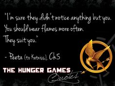 Yes. Because I'm SURE it's very CASUAL to wear flames all of the time. You could make a new fashion statement Katniss!:)