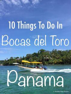 10 Things to do in Bocas del Toro Panama