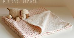 Baby Knitting Pattern Sew simple baby blanket yourself Sewing For Kids, Baby Sewing, Diy For Kids, Baby Knitting Patterns, Sewing Patterns, Crochet Patterns, Baby Gifts, Sewing Projects, Blanket