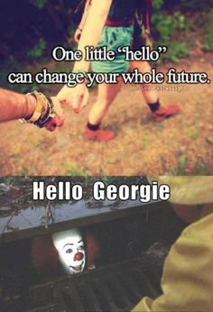 One little hello can change the future. Omg too scary to deal with alone so you're welcome and I'm sorry!