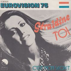"""""""Toi"""" performed by Geraldine. Luxembourg @ Eurovision 1975..."""