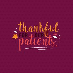 A very happy Thanksgiving to all our patients and fans! We're grateful for YOU! #dfcadent