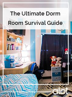 The ultimate dorm room survival guide.