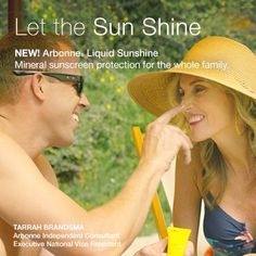 https://www.youtube.com/watch?v=_1NpC8M4p8o Let the Sun Shine. NEW! Arbonne Liquid Sunshine Mineral sunscreen protection for the whole family.
