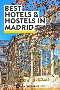 Looking for where to stay in Madrid Spain? Here are our top picks for hostels and hotels.: