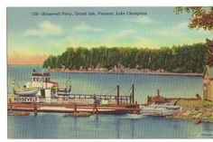 Roosevelt ferry. Lake Champlain,  Vermont. Nice postcard from United States.