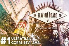 Elav On Board| #1 Ultratrail: Corri, Bevi, Ama