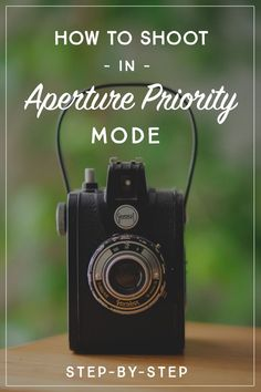 Aperture Priority Mode // Get more control over how your images look, without shooting in manual. It's a great first step toward learning how to take great photos, so let's get cracking!