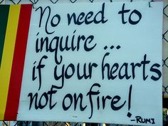 Fire in YOUR heart? - #Molavi ( Also Known AS #Rumi )