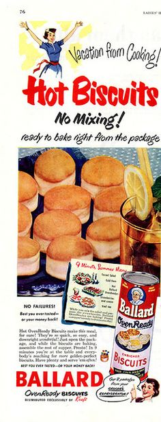 Ballard Canned Hot Biscuits 1950 | Flickr - Photo Sharing!
