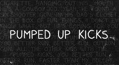 Pumped Up Kicks - Font