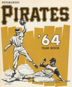 1964 Pittsburgh Pirates Souvenir Yearbook.