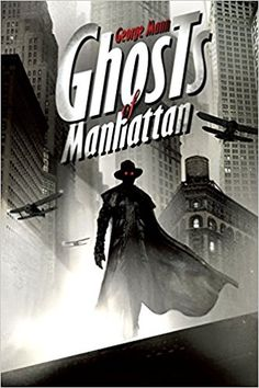 silverbooklamp: Steampunk Superhero: Mann's Ghosts of Manhattan George Mann's new novel, Ghosts of Manhattan (available from Pyr Books), ha. Diesel Punk, Steampunk Book, Steampunk Artwork, Alternate Worlds, Best Book Covers, Cool Books, Retro Futurism, Ms Gs, Cover Art