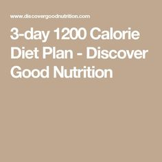 3-day 1200 Calorie Diet Plan - Discover Good Nutrition
