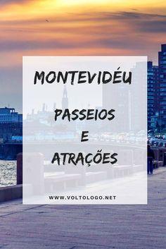 O que fazer em Montevidéu, no Uruguai | Dicas de passeios e atrações turísticas para você conhecer na sua próxima viagem. Time Travel, Places To Travel, Travel Tips, Places To Go, Ushuaia, Trip Planning, South America, Family Travel, Around The Worlds