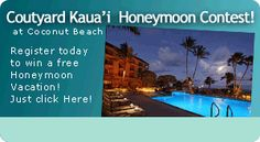 ENTER TO WIN  before December 26, 2012 Honeymoon valued at over $5,000 on the island of Kaua'i at the Courtyard Kaua'i at Coconut Beach Just go to www.ocbridemag.com