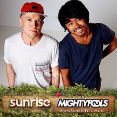 @mightyfools an exciting duo with an electrifying performance are ready to bring you their #happiness at #sunrisefestival
