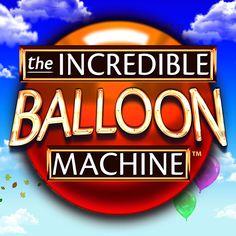 Play The Incredible Ballon Machine on casino! Online Casino Games, The Incredibles, Play