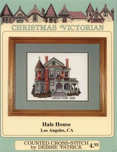 HALE HOUSE 01 Cross Stitch Designs, Cross Stitch Patterns, Hobbies And Crafts, Diy And Crafts, Hale House, Victorian Cross Stitch, Cross Stitch Geometric, Cross Stitch House, Cross Stitch Magazines