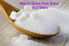 How to Detox from Sugar in 7 Steps. The problem is that our food is loaded with sugar, and so many sugar options abound. It's not really your fault if you..
