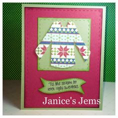 Janice's Jems: 'Tis the Season Christmas Cards To Make, Christmas Ornaments, Snowy Day, Ugly Sweater, Tis The Season, Seasons, Holiday Decor, Xmas Ornaments, Christmas Jewelry