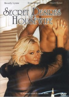 THE SECRET DESIRES OF A HOUSEWIFE
