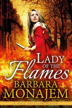 Cover Reveal of Barbara Monajem's Lady of the Flames #historical #paranormal #romance