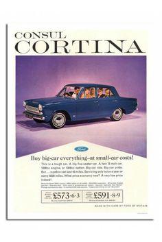 Ford Consul Cortina Car Advert Print iPosters From Classic Motors, Classic Cars, Retro Cars, Vintage Cars, Car Cost, Car Brochure, Classic Mercedes, Volvo Trucks, Car Posters