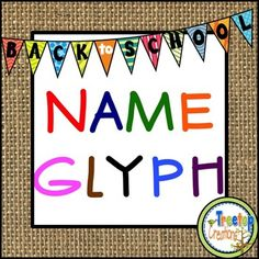 Name Glyph Back to School Activity