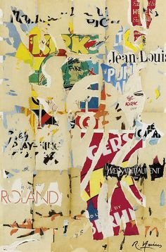 Raymond Hains - artist to study who looks at layering papers Mixed Media Artwork, Mixed Media Collage, Collage Art, Collages, Raymond Hains, Nouveau Realisme, Grunge Art, Letter Art, Letters