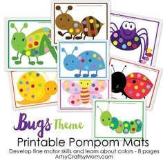 Printable Bug Theme PomPom Match - This Pom-Pom Color Match Game is a simple way for young children to develop fine motor skills and learn about colors.8 sheets with 8 bugs. Full color.