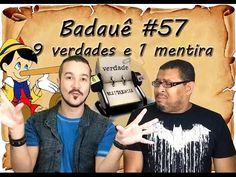 9 VERDADES E 1 MENTIRA - Badauê #57