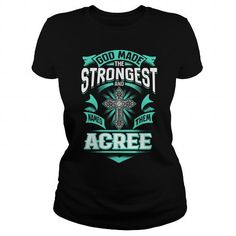 ACREE ACREEYEAR ACREEBIRTHDAY ACREEHOODIE ACREE NAME ACREEHOODIES  TSHIRT FOR YOU