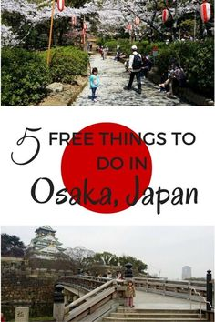 5 Free Things to do in Osaka, Japan with kids - The World Is A Book