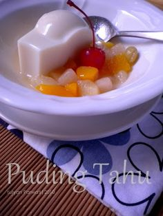 Cooking With Love: Puding Tahu