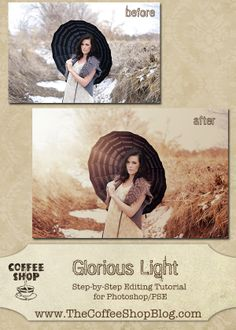 The CoffeeShop Blog: Editing with the Glorious Light Tutorial in PSE/Photoshop!