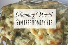 Slimming World Homity Pie is my Favourite Easy to Make Delicious Syn Free Comfort Food! Slimming World food for the whole family! Slimming World Quiche, Slimming World Dinners, Slimming Eats, Slimming World Vegetarian Recipes, Slimming Recipes, Healthy Recipes, Healthy Meals, Diet Recipes, Recipies