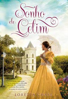 """Sonho de Cetim"", Loretta Chase"